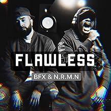 Flawless (feat. N.R.M.N) [Explicit]