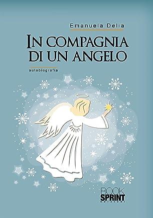 In compagnia di un angelo