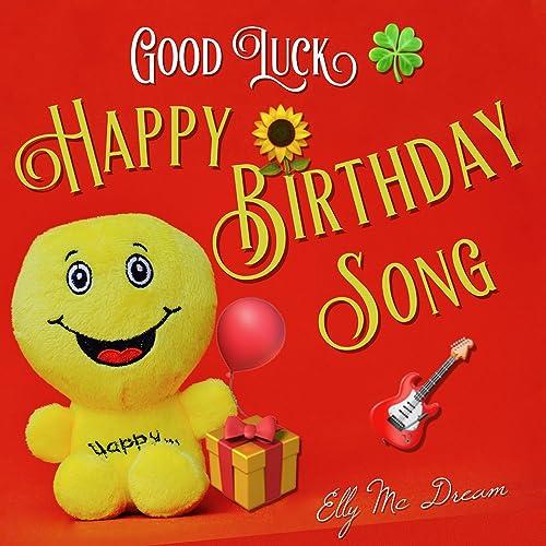 Good Luck - Happy Birthday Song (Instrumental) by Elly Mc