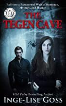 The Tegen Cave: A captivating paranormal story of romance, mystery, and horror (Tegens Book 1) (English Edition)