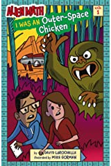 I Was an Outer-Space Chicken (Alien Math Book 1) Kindle Edition