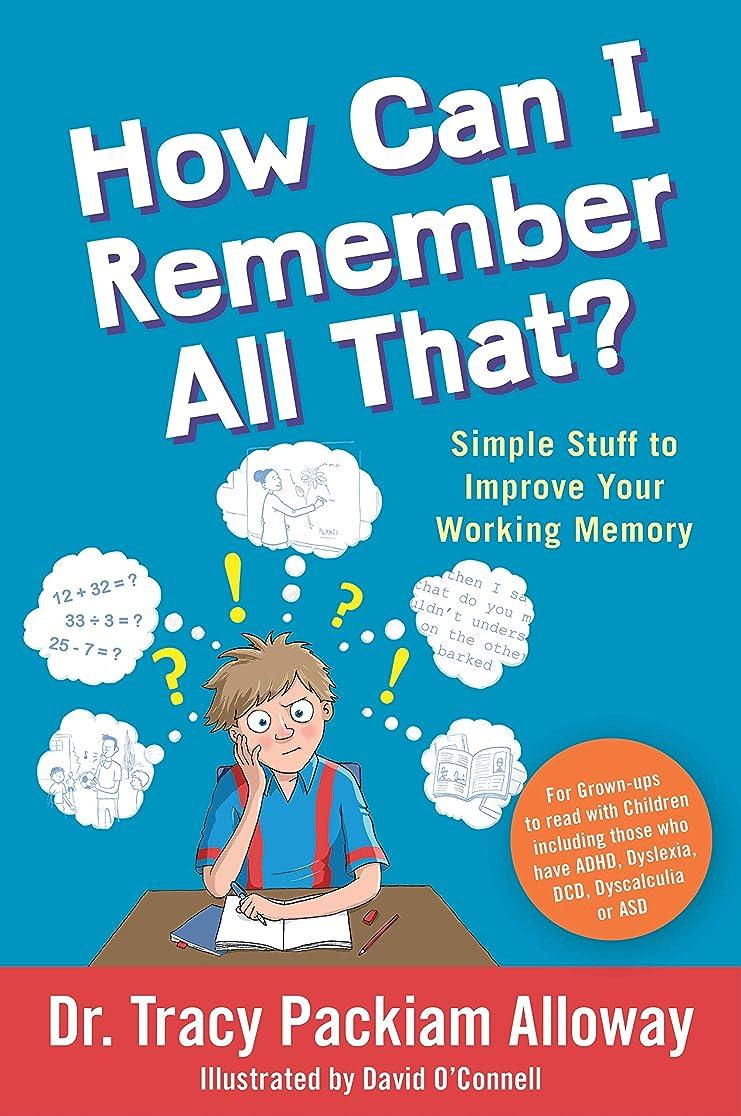 選出する階層カテゴリーHow Can I Remember All That?: Simple Stuff to Improve Your Working Memory (English Edition)