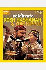 Holidays Around the World: Celebrate Rosh Hashanah and Yom Kippur: With Honey, Prayers, and the Shofar Hardcover