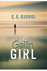 The Gaijin Girl: A Mayake Chronicles Short Story Kindle Edition
