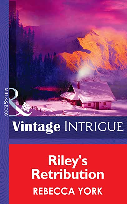Riley's Retribution (Mills & Boon Intrigue) (Big Sky Bounty Hunters, Book 5) (English Edition)