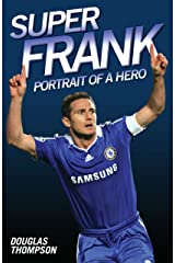 Super Frank - Portrait of a Hero Kindle Edition