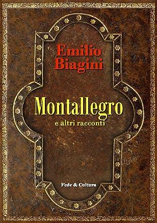 Montallegro e altri racconti (Collana Letteraria Vol. 27)