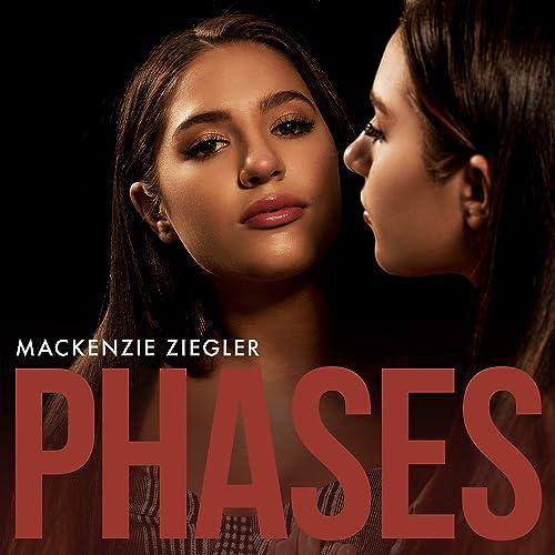 Phases by Mackenzie Ziegler on Amazon Music - Amazon co uk