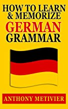 How to Learn and Memorize German Grammar ... Using a Memory Palace Network Specfically Designed for German (Magnetic Memor...