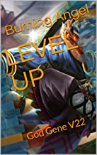 LEVEL UP: God Gene V22