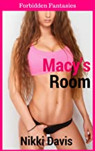 Macy's Room (Taboo First-Time Romance) (Older Man, Younger Woman Forbidden) (Forbidden Fantasies Book 1) (English Edition)