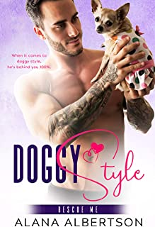 Doggy Style (Rescue Me Book 1)