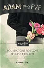 Adam Meets Eve: Foundations for Love to Last a Lifetime (English Edition)