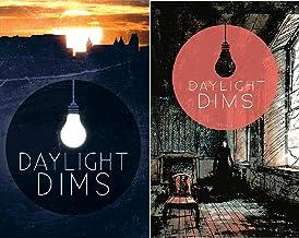 Daylight Dims (2 Book Series)