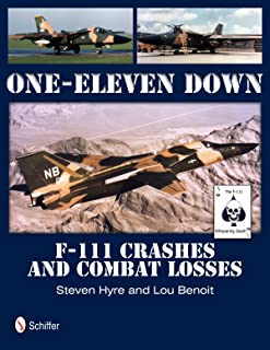 One-Eleven Down: F-111 Crashes and Combat Losses