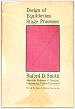 Design of Equilibrium Stage Processes (Chemical Engineering S.)