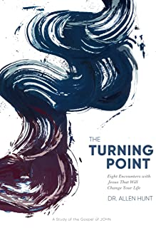 The Turning Point: Eight Encounters with Jesus That Will Change Your Life (Workbook)