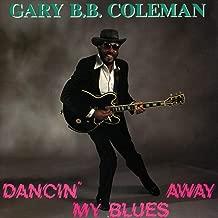 Dancin' My Blues Away