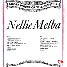 Great Voices of the Century: Nellie Melba