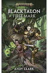 Blacktalon: First Mark (Warhammer Age of Sigmar) Kindle Edition