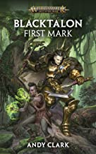 Blacktalon: First Mark (Warhammer Age of Sigmar)