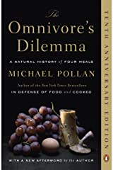The Omnivore's Dilemma: A Natural History of Four Meals Kindle Edition