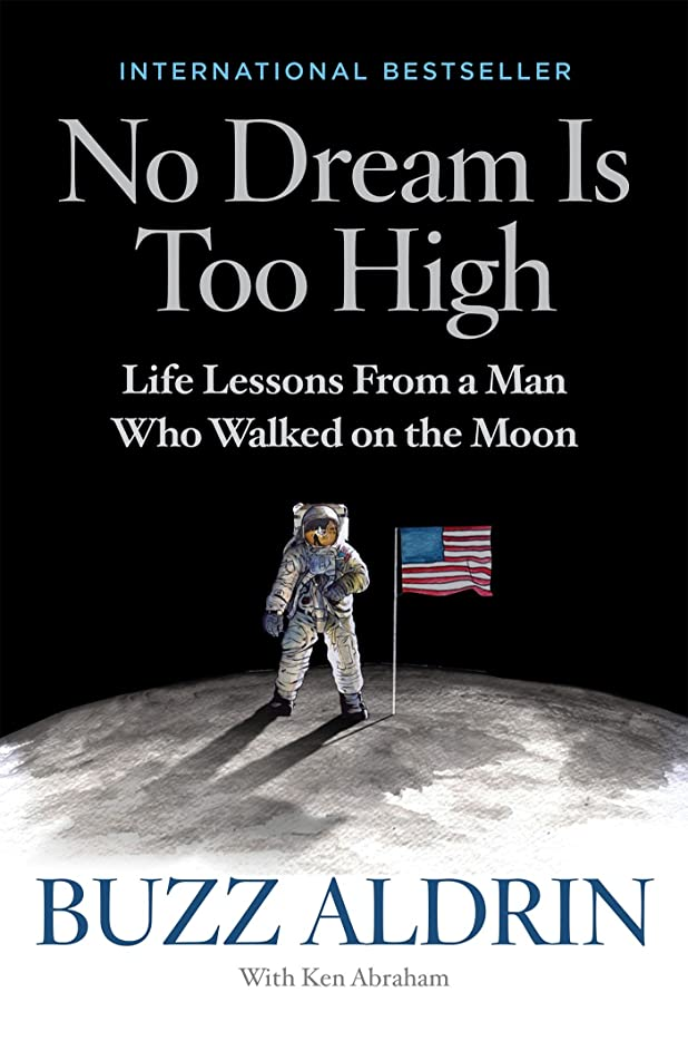 広範囲にコンピューターミケランジェロNo Dream Is Too High: Life Lessons From a Man Who Walked on the Moon (English Edition)