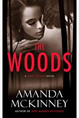The Woods (A Berry Springs Novel) Kindle Edition