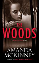The Woods: A Berry Springs Novel