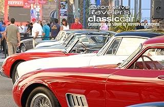 Automotive Traveler's Classic Car Celebrates 60 Years of Ferrari in America: (landscape presentation)