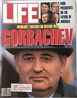 Life October 1987 Margaret Thatcher on Gorbachev on Cover, Essays by Reagan, Carter, Nixon and Ford on America, The Queen's Jewels, Profile of Joe Biden, Phil Donahue