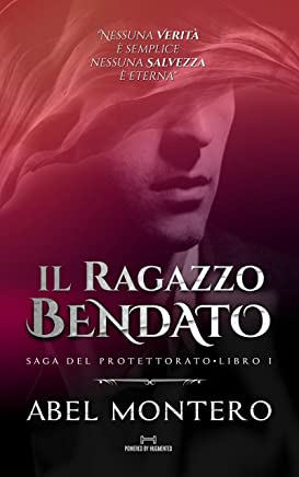 Il Ragazzo Bendato (Saga del Protettorato - Tutto il Libro I)