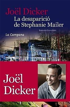 La desaparició de Stephanie Mailer (Catalan Edition)