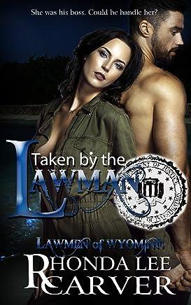 Taken by the Lawman (Lawmen of Wyoming Book 6)