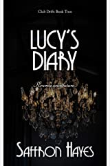 Lucy's Diary: Club Drift, Book Two (The Club Drift Series 2) Kindle Edition