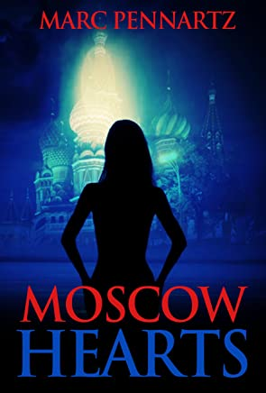 Moscow Hearts (Nederlandse Thriller) (Dutch Edition)