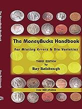 The MoneyBucks Handbook: For Minting Errors & Die Varieties