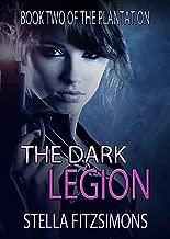 The Dark Legion (Book 2 of The Plantation)
