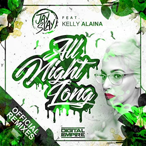 All Night Long (Official Remixes)