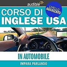In auto (Impara parlando): Inglese USA - Livello avanzato