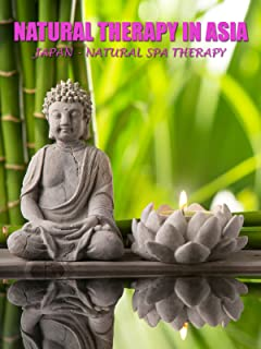 Natural Therapy in Asia - Japan : Natural Spa Therapy