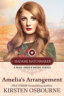 Amelia's Arrangement (Madame Matchmaker Book 2)