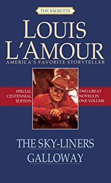 The Sky-Liners/Galloway (Sacketts)
