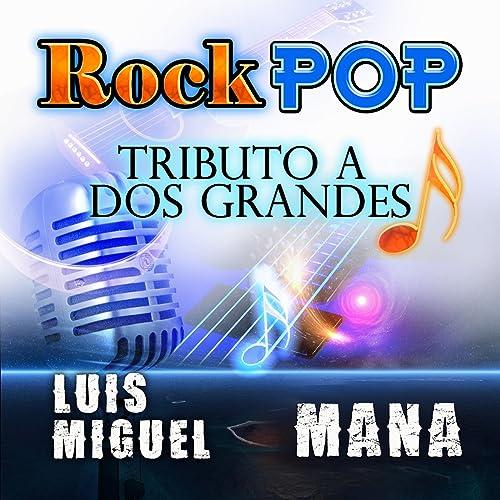 Tributo A Dos Grandes Rock Pop