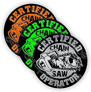 (3-pack) Certified CHAINSAW OPERATOR Funny Hard Hat Stickers | Motorcycle Welding Biker Helmet Decals Vinyl Weatherproof Labels Chain Saw Arborist Laborer Foreman Welder Construction Safety Badass