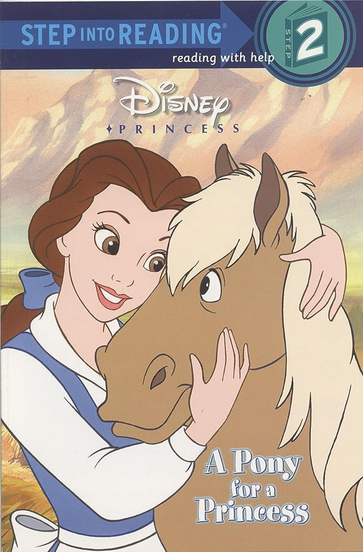 遺棄されたラックおっとA Pony for a Princess (Disney Princess) (Step into Reading) (English Edition)
