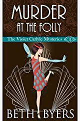 Murder at the Folly: A Violet Carlyle Cozy Historical Mystery (The Violet Carlyle Mysteries Book 3) Kindle Edition