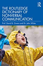 The Routledge Dictionary of Nonverbal Communication (English Edition)