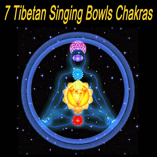 7 Tibetan Singing Bowls Chakras (Chill Tibetan Singing Bowls ...