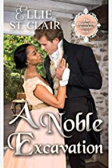 A Noble Excavation (The Bluestocking Scandals Book 7) Kindle Edition